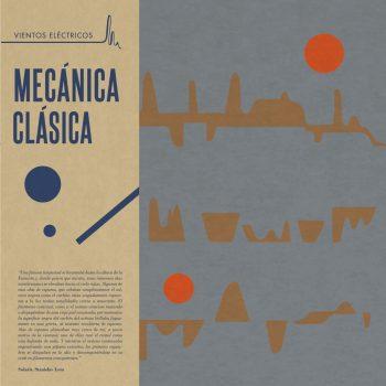 "Mecánica Clásica ""Vientos Eléctricos"" LP"